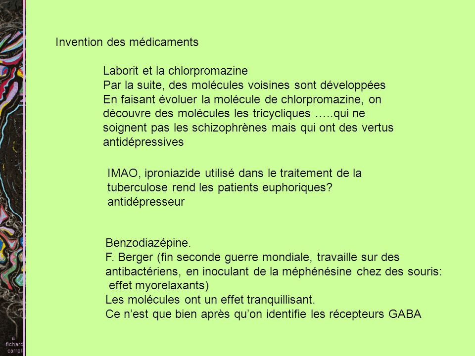 Invention des médicaments Laborit et la chlorpromazine