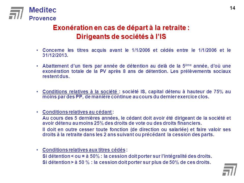 Meditec Exonération en cas de départ à la retraite :