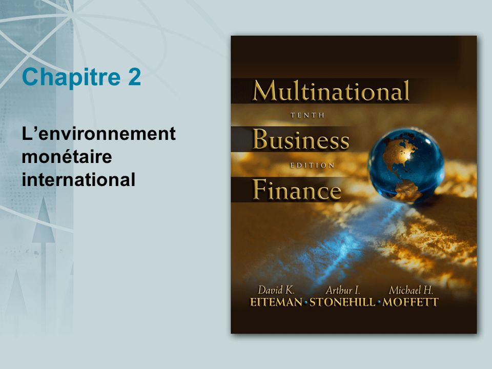 L'environnement monétaire international