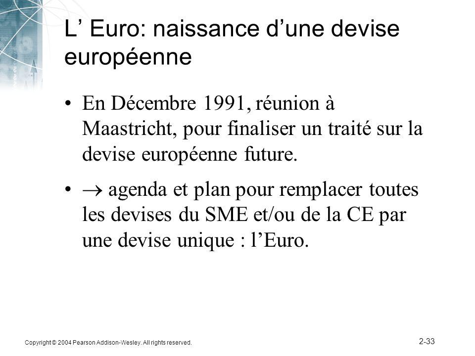 L' Euro: naissance d'une devise européenne