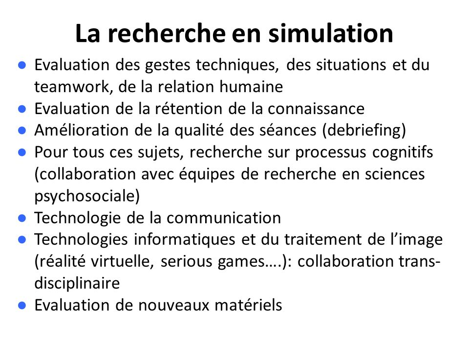 La recherche en simulation