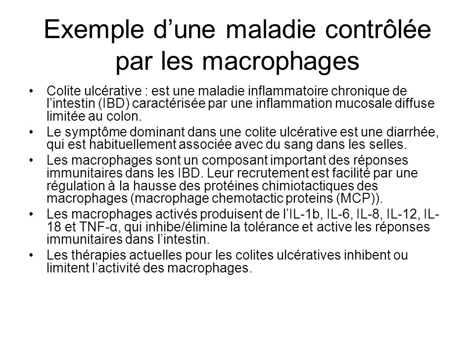 Exemple d'une maladie contrôlée par les macrophages