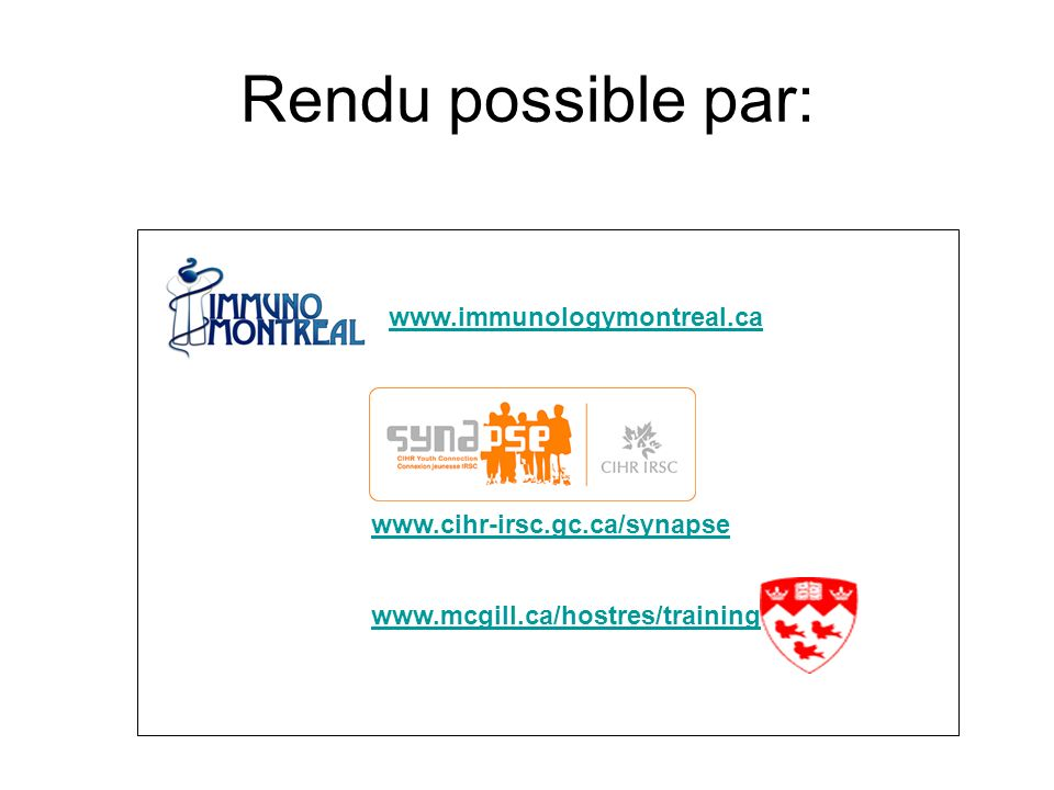 Rendu possible par:
