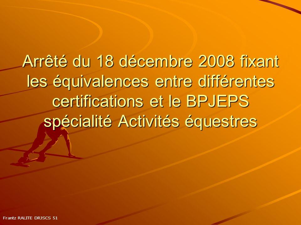 Arrêté du 18 décembre 2008 fixant les équivalences entre différentes certifications et le BPJEPS spécialité Activités équestres