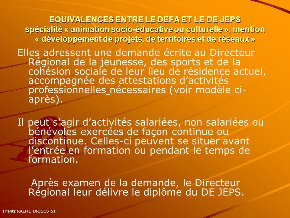 EQUIVALENCES ENTRE LE DEFA ET LE DE JEPS spécialité « animation socio-éducative ou culturelle », mention « développement de projets, de territoires et de réseaux »
