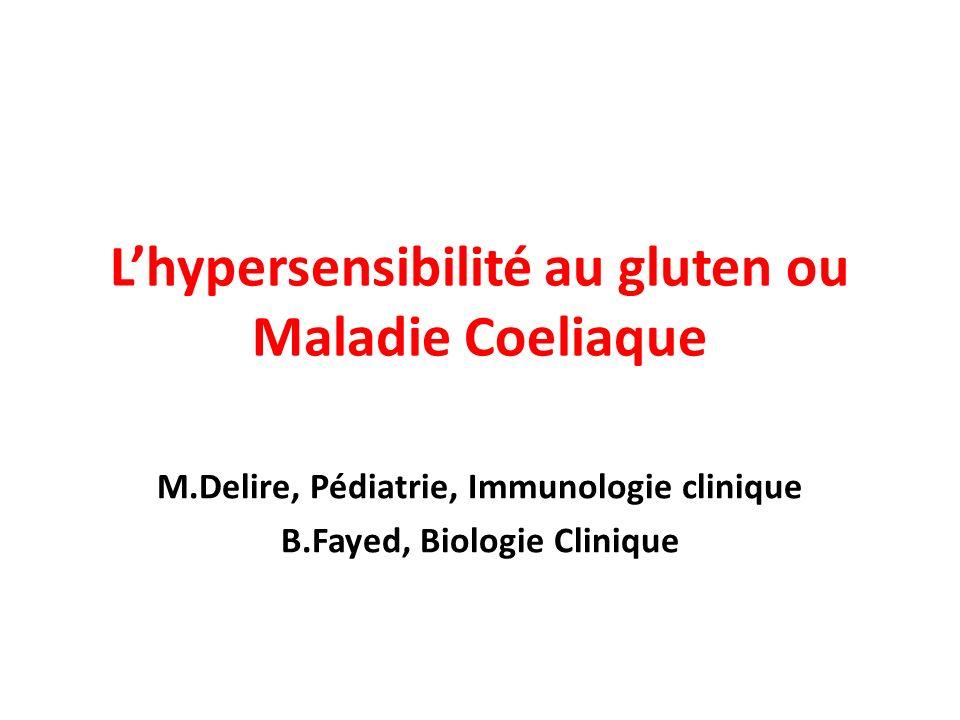 L'hypersensibilité au gluten ou Maladie Coeliaque