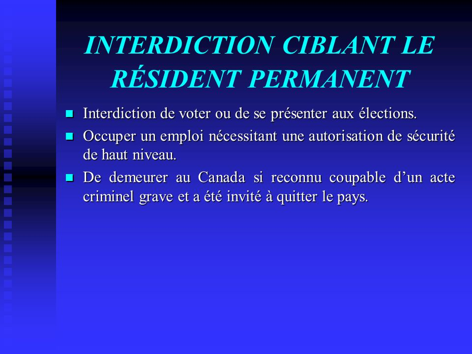 INTERDICTION CIBLANT LE RÉSIDENT PERMANENT