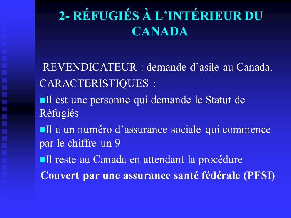 2- RÉFUGIÉS À L'INTÉRIEUR DU CANADA