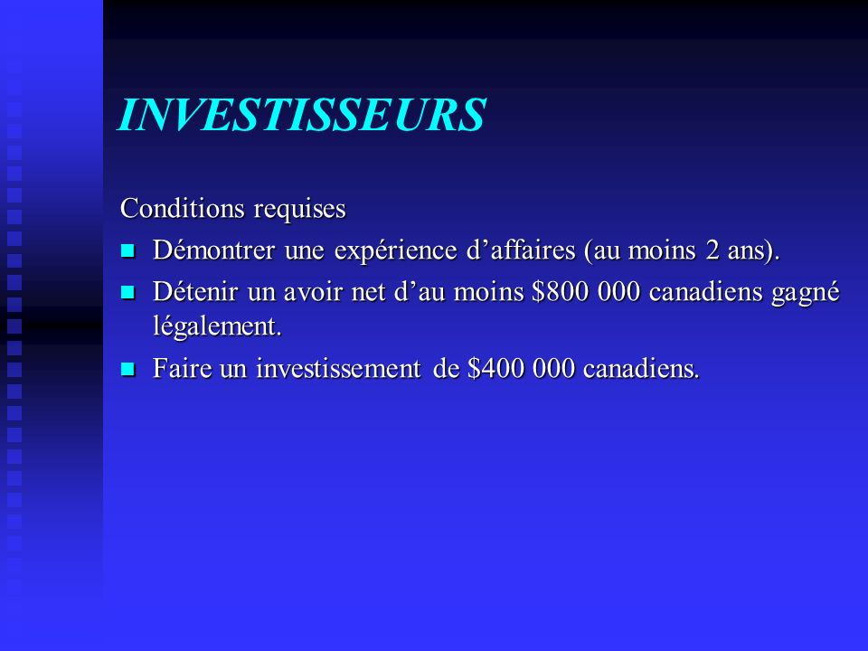 INVESTISSEURS Conditions requises