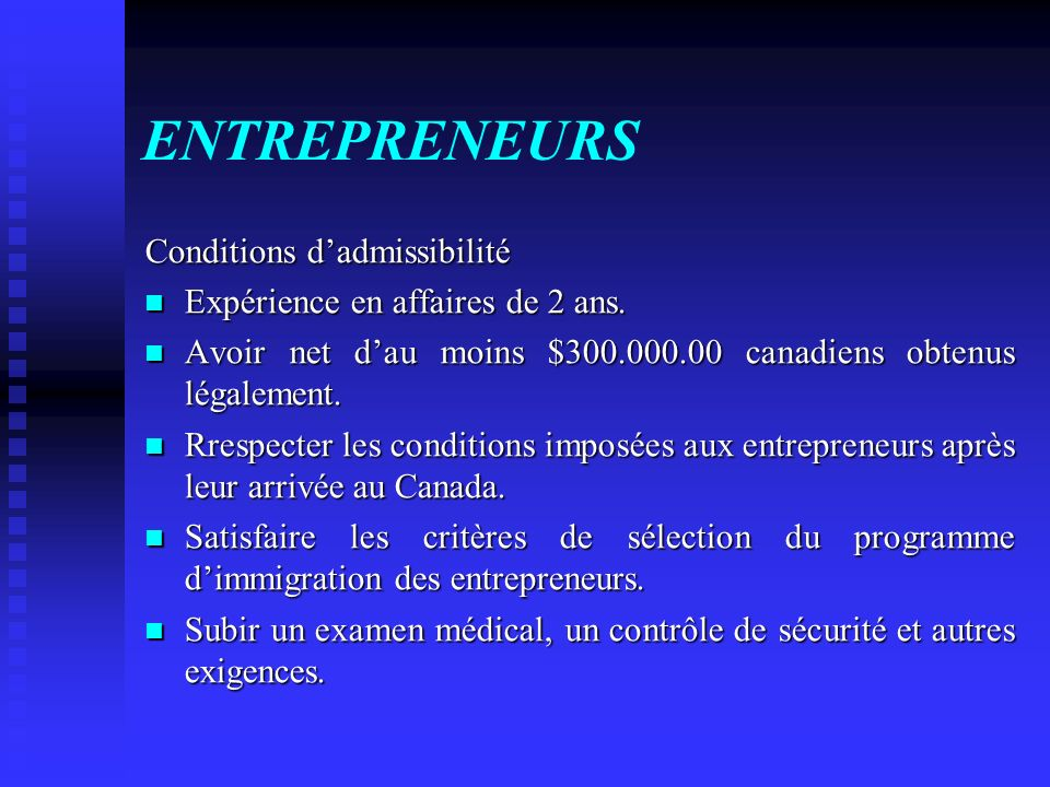 ENTREPRENEURS Conditions d'admissibilité
