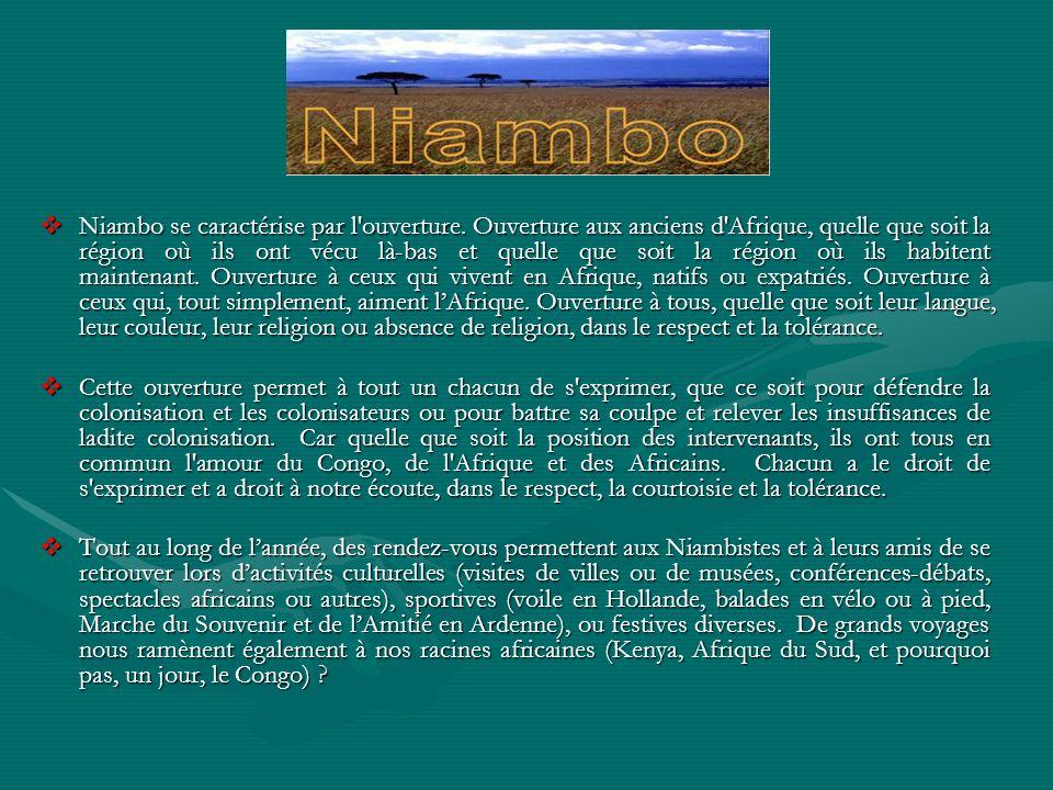 Niambo se caractérise par l ouverture