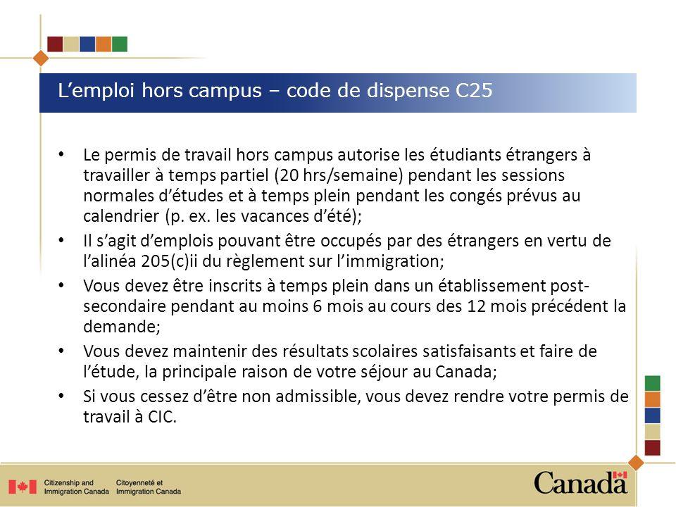 L'emploi hors campus – code de dispense C25