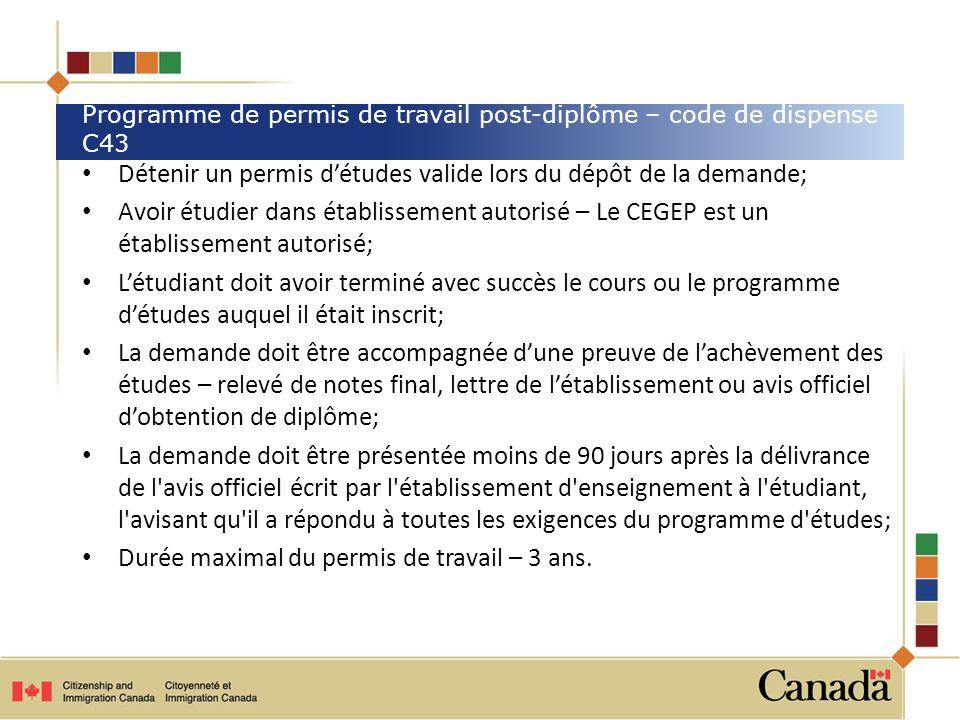 Programme de permis de travail post-diplôme – code de dispense C43
