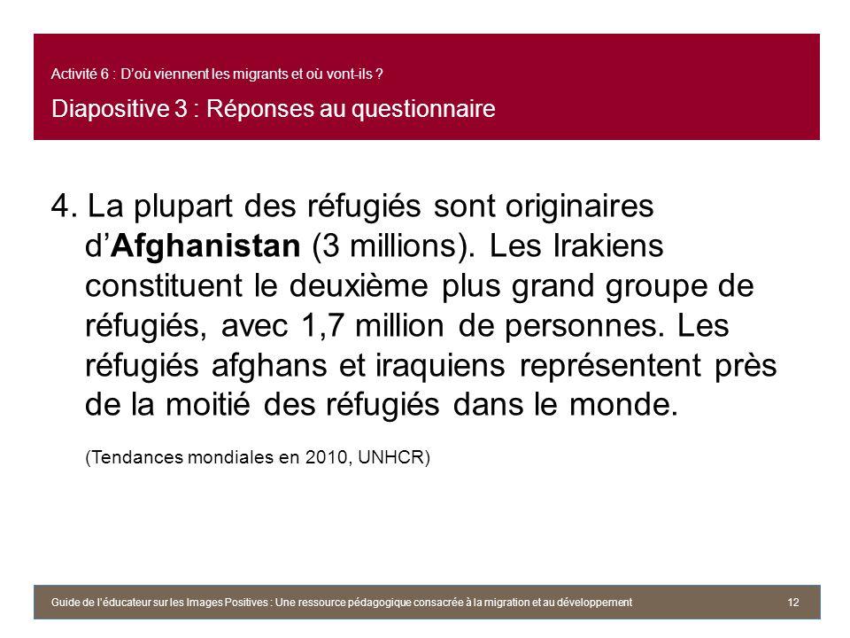 Activité 6 : D'où viennent les migrants et où vont-ils