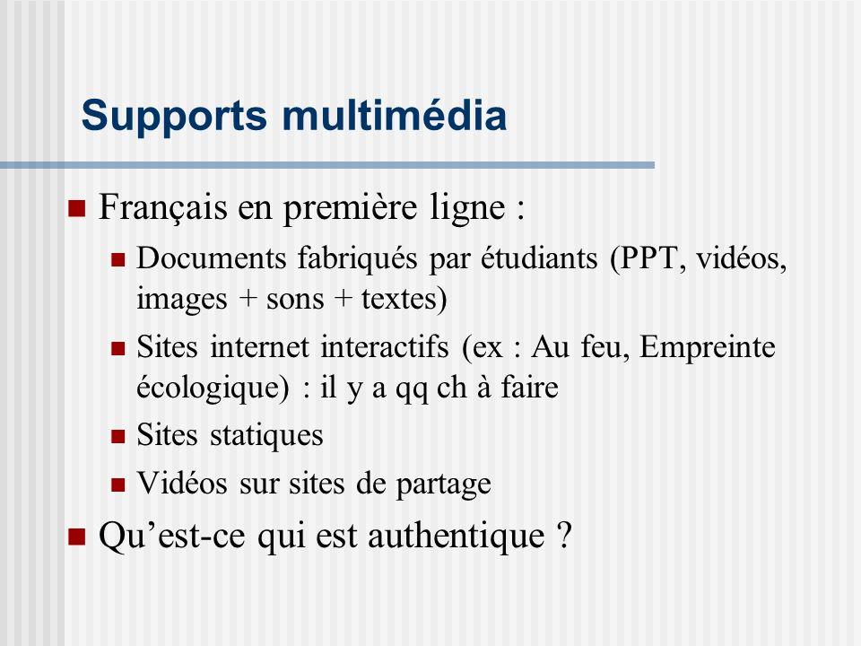 Supports multimédia Français en première ligne :