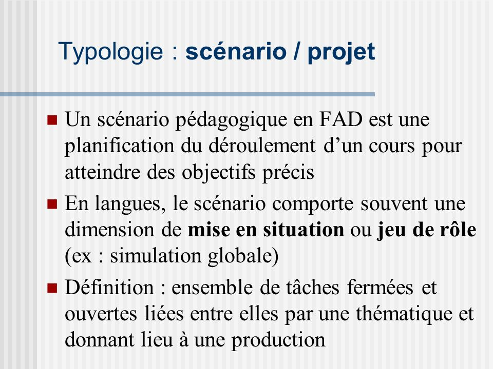 Typologie : scénario / projet