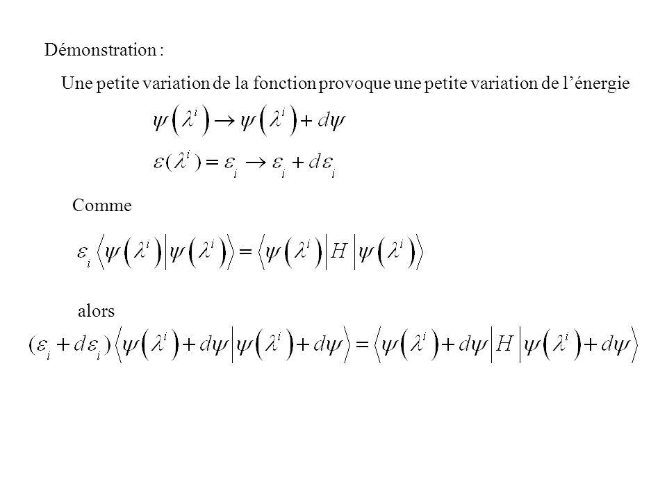 Démonstration : Une petite variation de la fonction provoque une petite variation de l'énergie. Comme.
