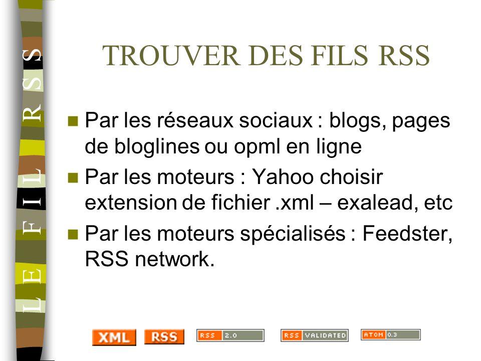 TROUVER DES FILS RSS L E F I L R S S