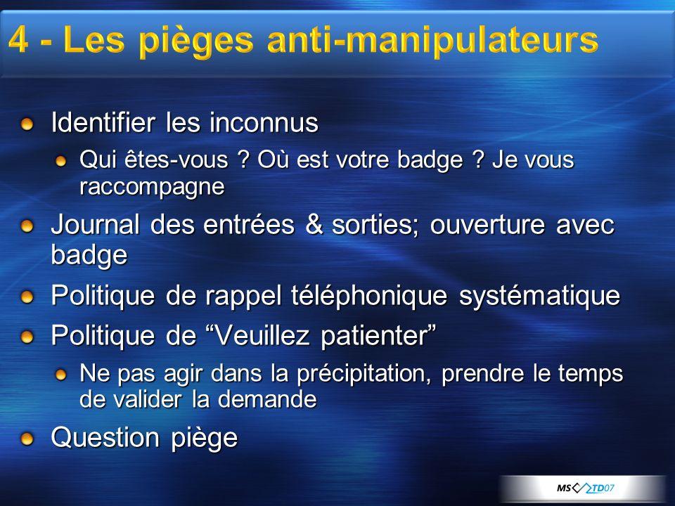 4 - Les pièges anti-manipulateurs