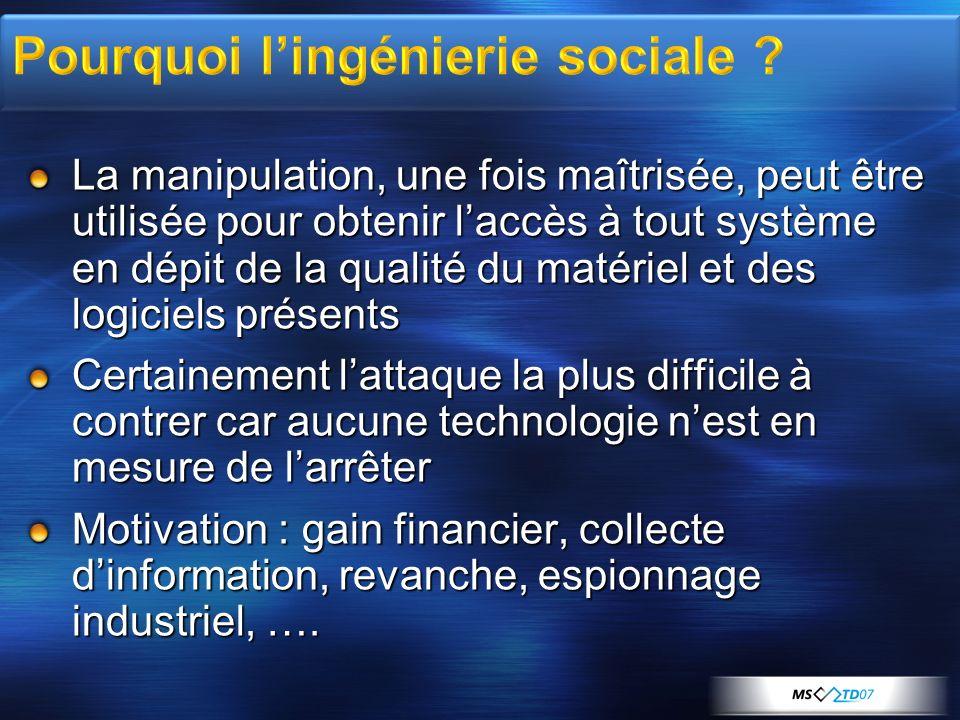 Pourquoi l'ingénierie sociale