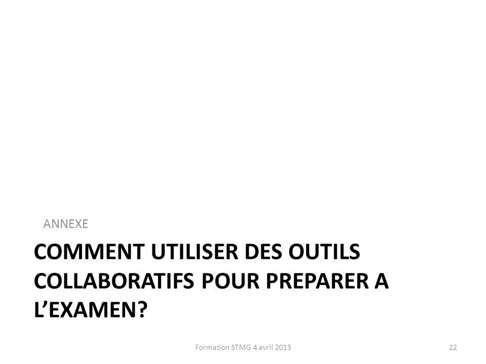 Comment UTILISER DES OUTILS COLLABORATIFS POUR PREPARER A L'EXAMEN