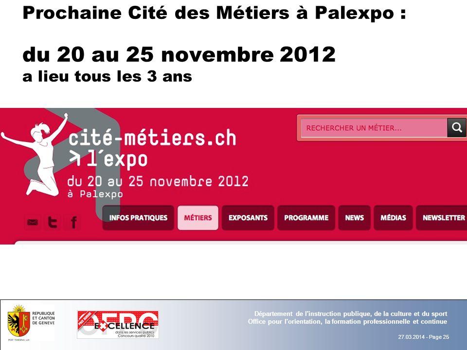 Prochaine Cité des Métiers à Palexpo : du 20 au 25 novembre 2012 a lieu tous les 3 ans
