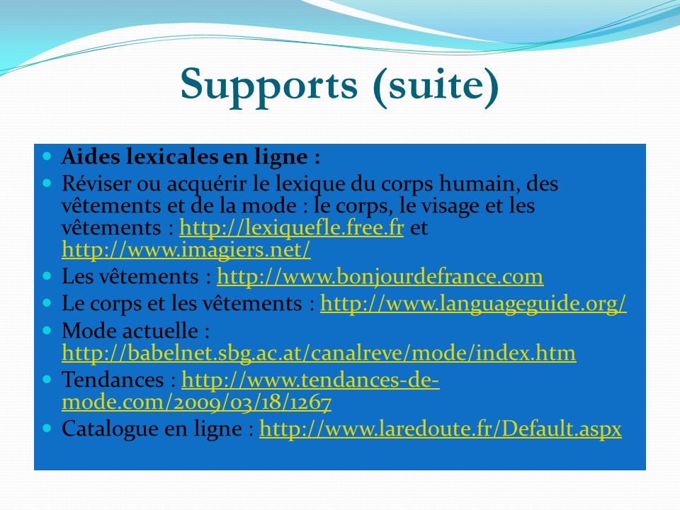 Supports (suite) Aides lexicales en ligne :