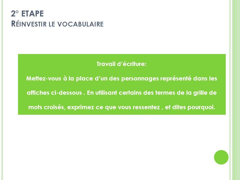 2° ETAPE Réinvestir le vocabulaire