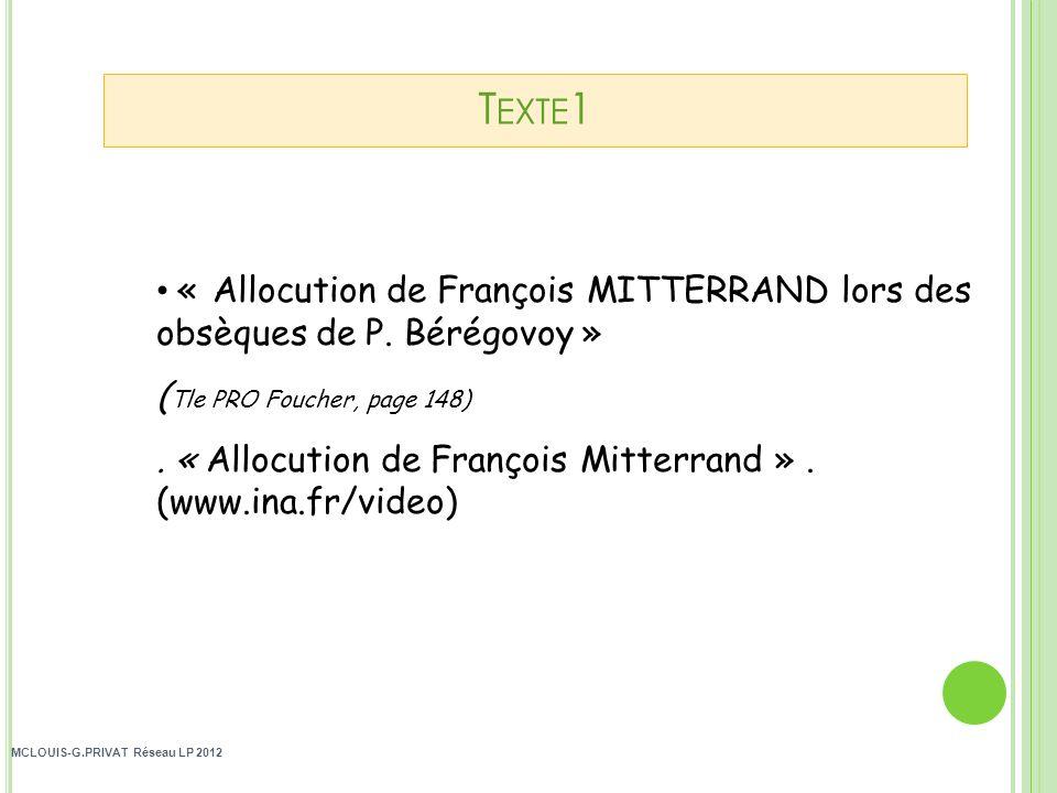 Texte1 « Allocution de François MITTERRAND lors des obsèques de P. Bérégovoy » (Tle PRO Foucher, page 148)