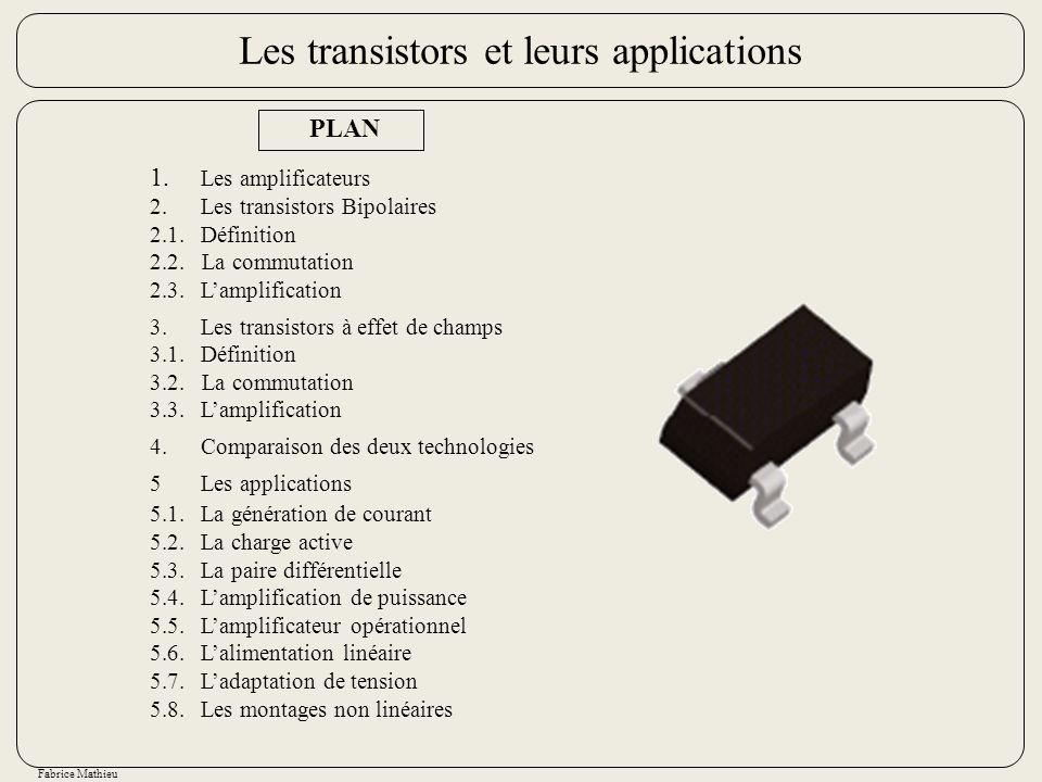 Les transistors et leurs applications