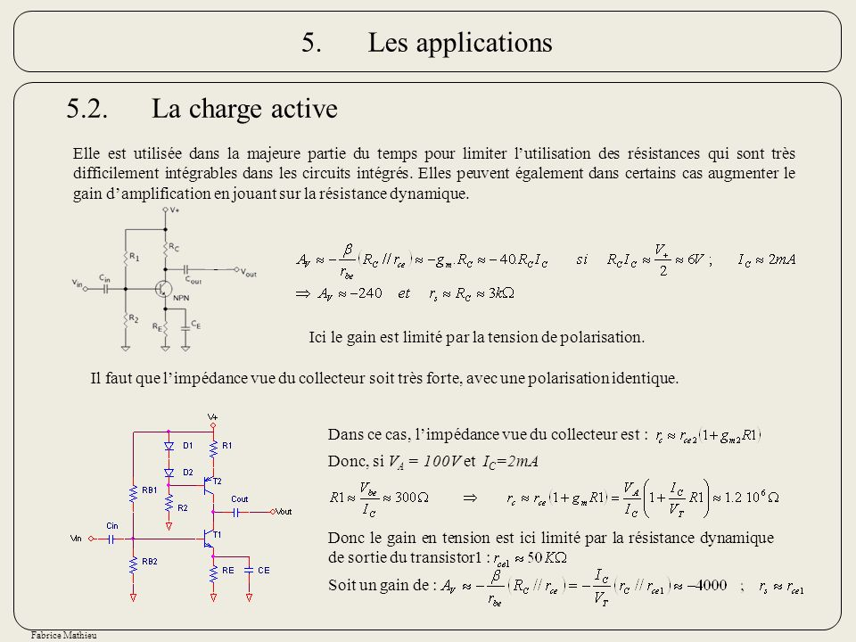 5. Les applications 5.2. La charge active