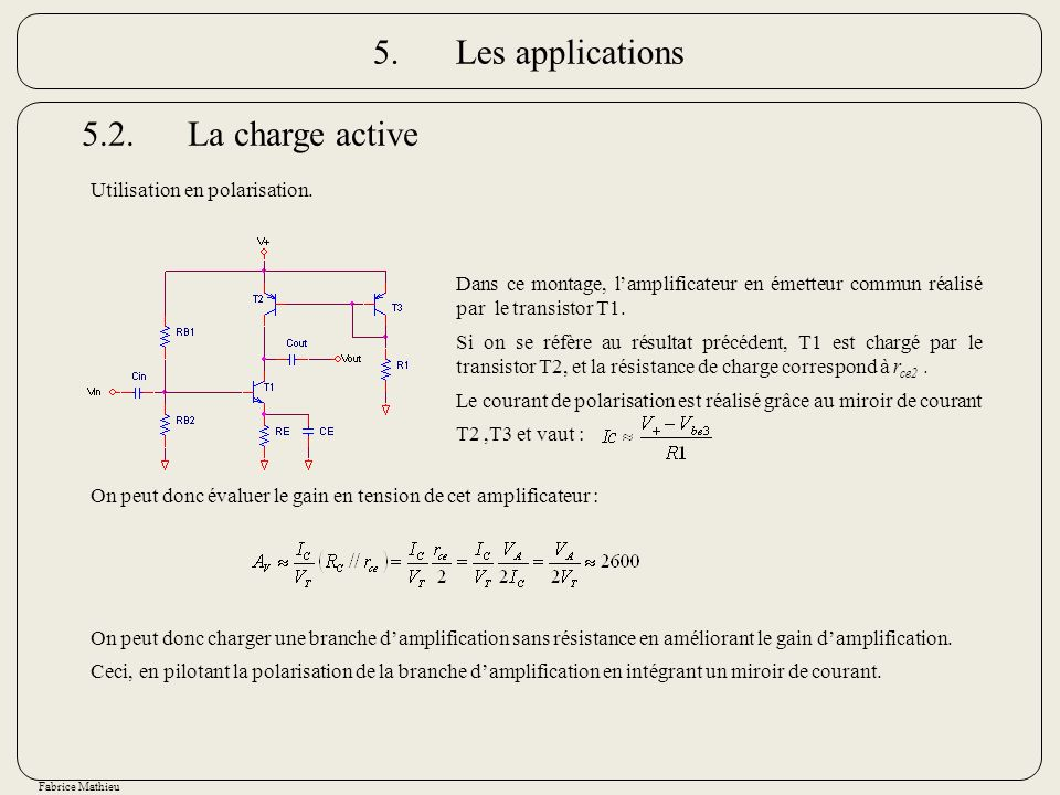 5. Les applications 5.2. La charge active Utilisation en polarisation.