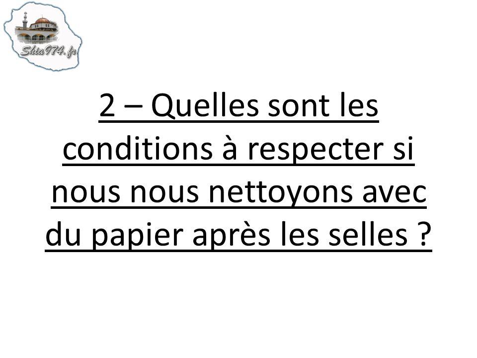 2 – Quelles sont les conditions à respecter si nous nous nettoyons avec du papier après les selles