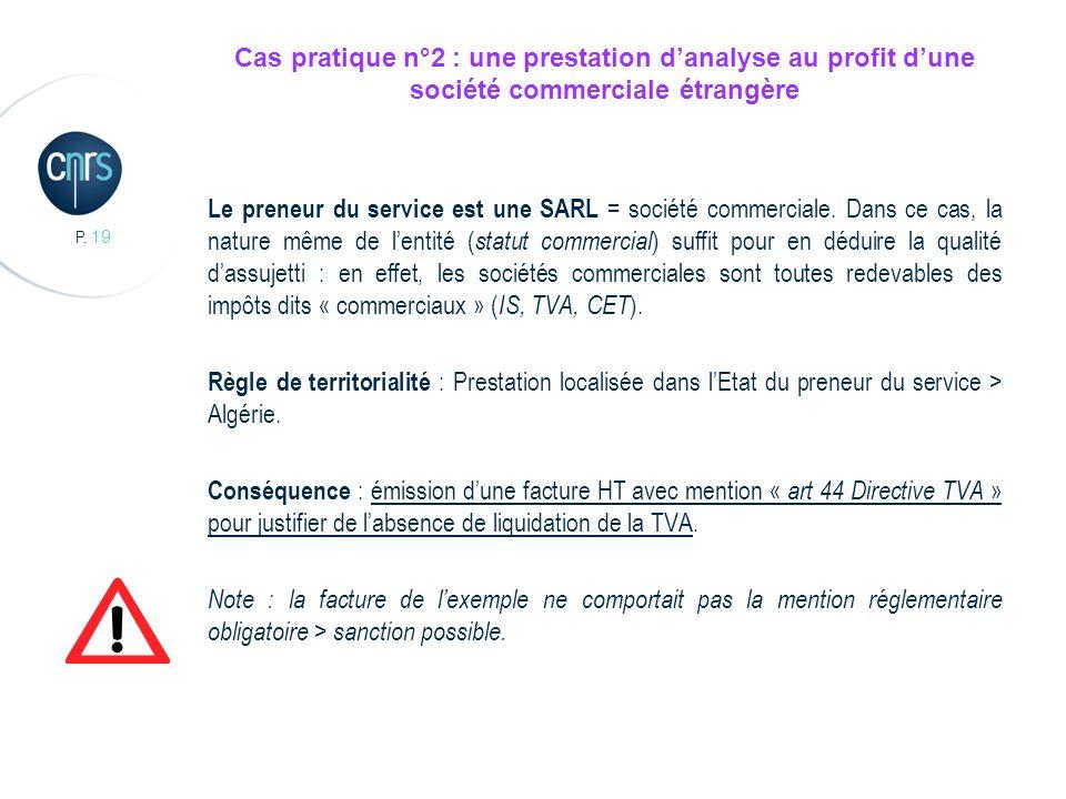 Cas pratique n°2 : une prestation d'analyse au profit d'une société commerciale étrangère