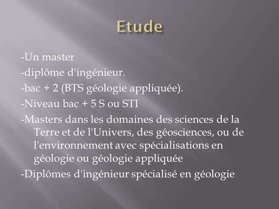 Etude -Un master -diplôme d ingénieur.