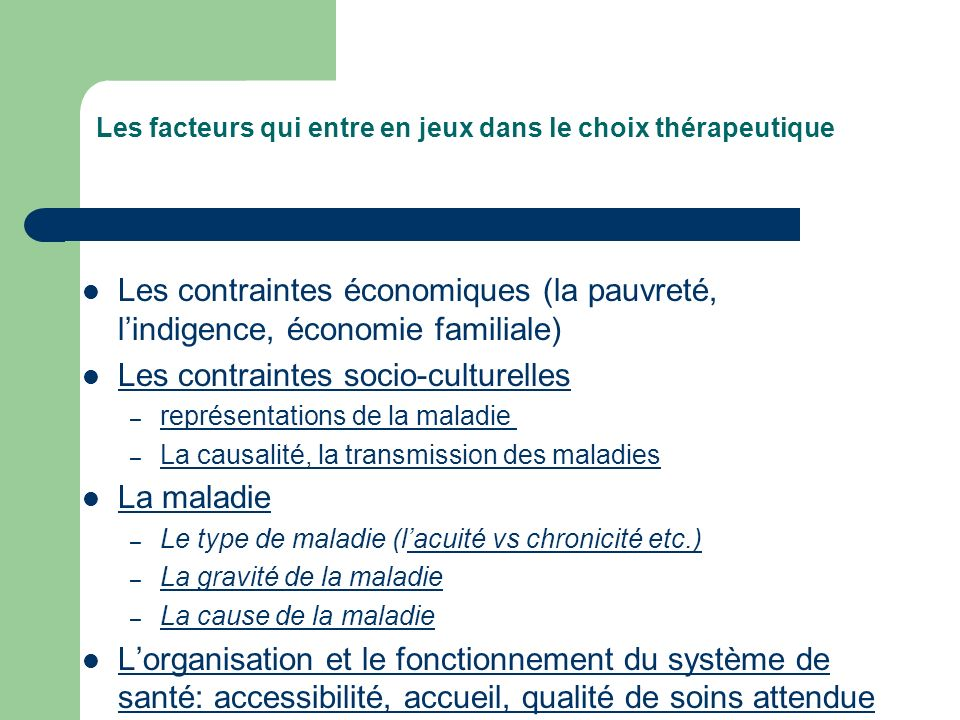 Les facteurs qui entre en jeux dans le choix thérapeutique