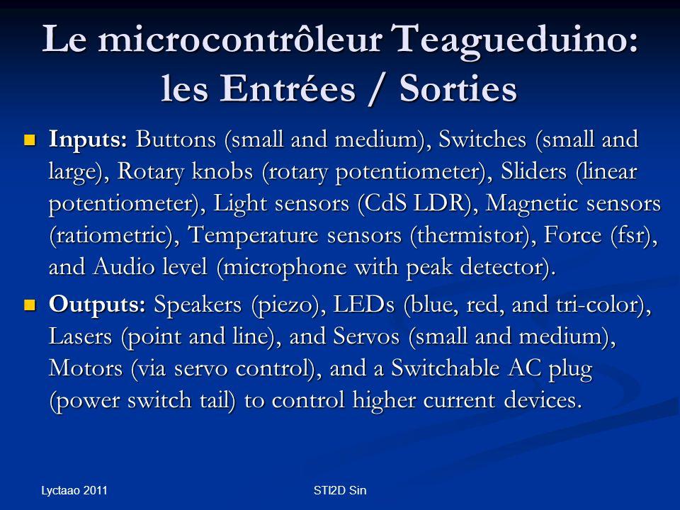 Le microcontrôleur Teagueduino: les Entrées / Sorties