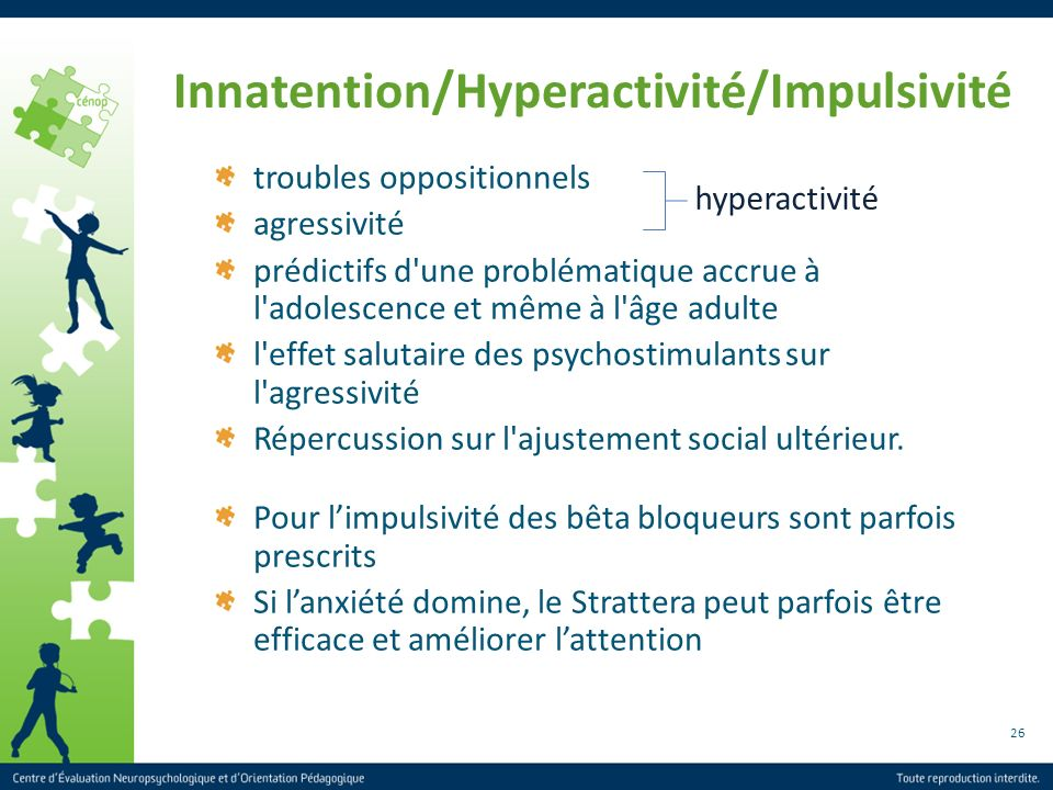 Innatention/Hyperactivité/Impulsivité