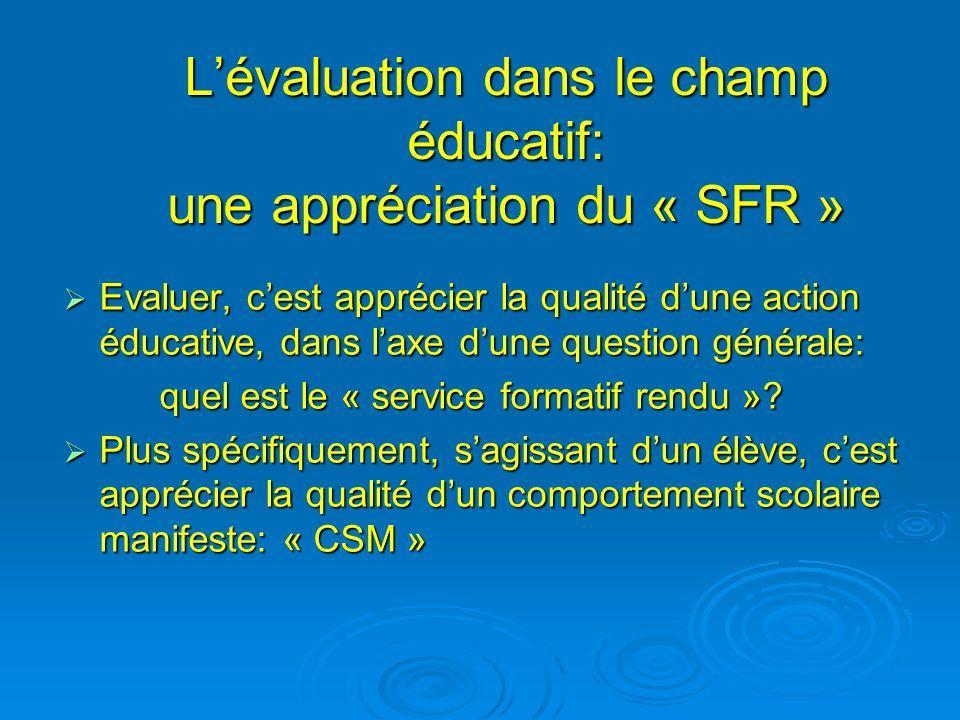L'évaluation dans le champ éducatif: une appréciation du « SFR »
