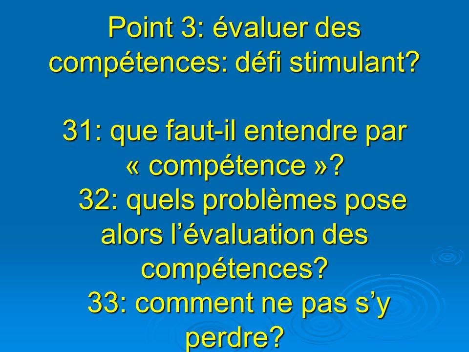 Point 3: évaluer des compétences: défi stimulant
