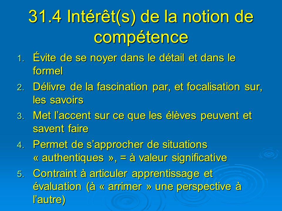 31.4 Intérêt(s) de la notion de compétence