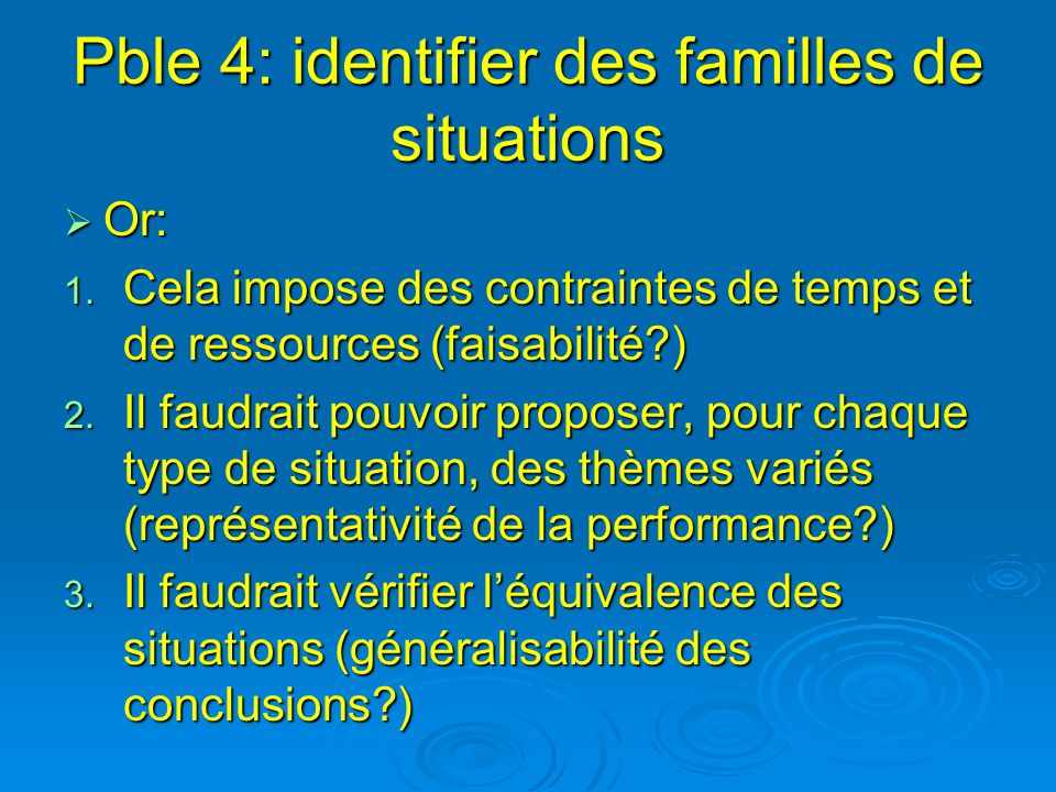 Pble 4: identifier des familles de situations
