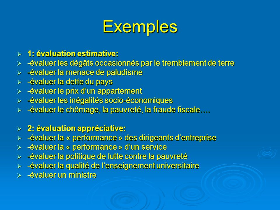 Exemples 1: évaluation estimative: