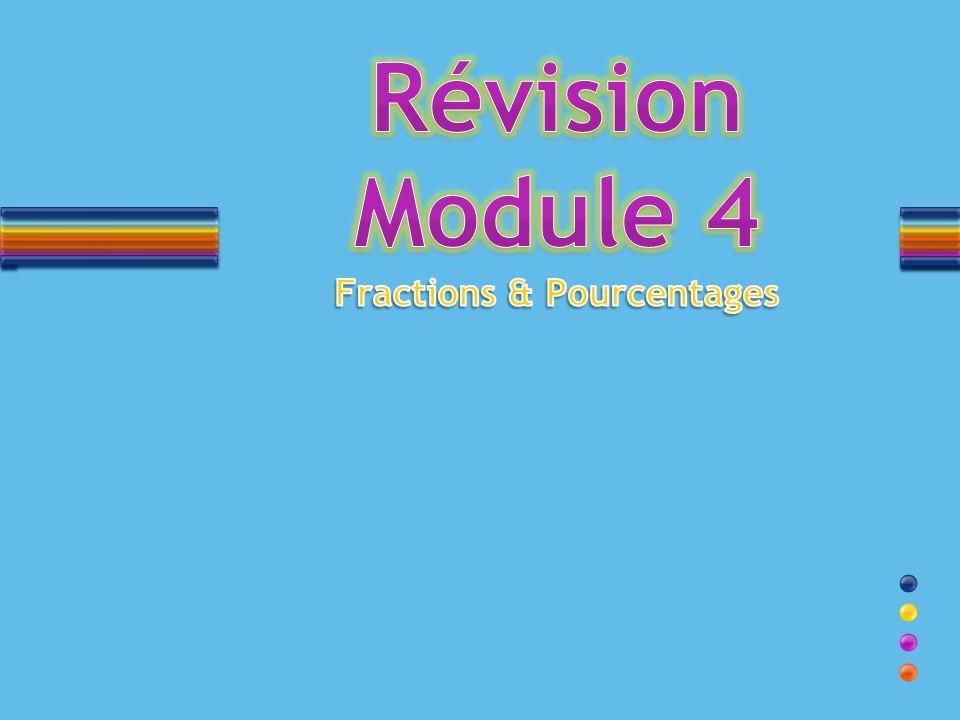 Révision Module 4 Fractions & Pourcentages