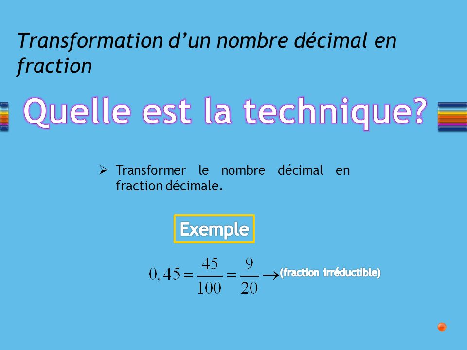 Transformation d'un nombre décimal en fraction
