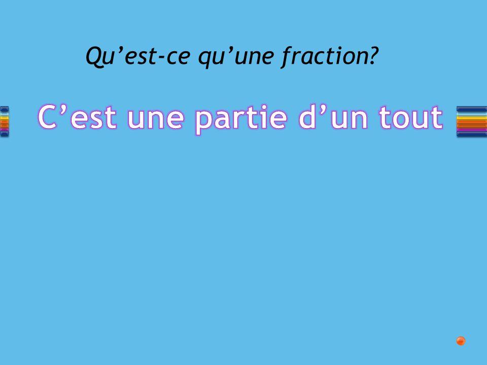 Qu'est-ce qu'une fraction