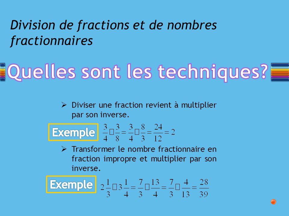 Division de fractions et de nombres fractionnaires