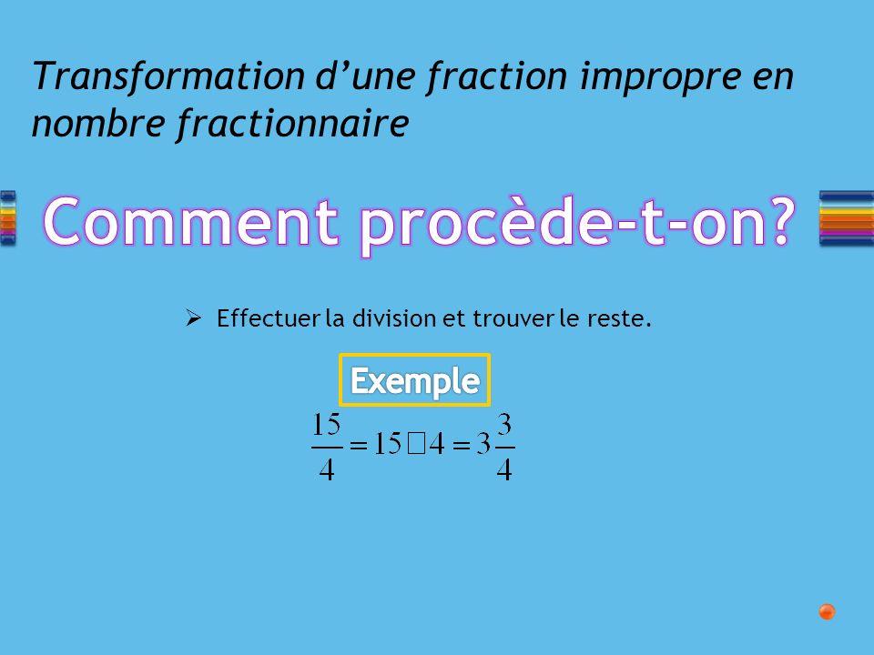 Transformation d'une fraction impropre en nombre fractionnaire