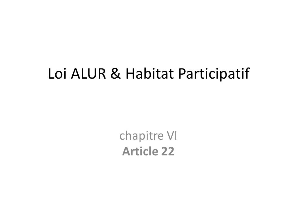 Loi ALUR & Habitat Participatif