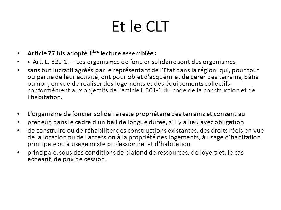 Et le CLT Article 77 bis adopté 1ère lecture assemblée :